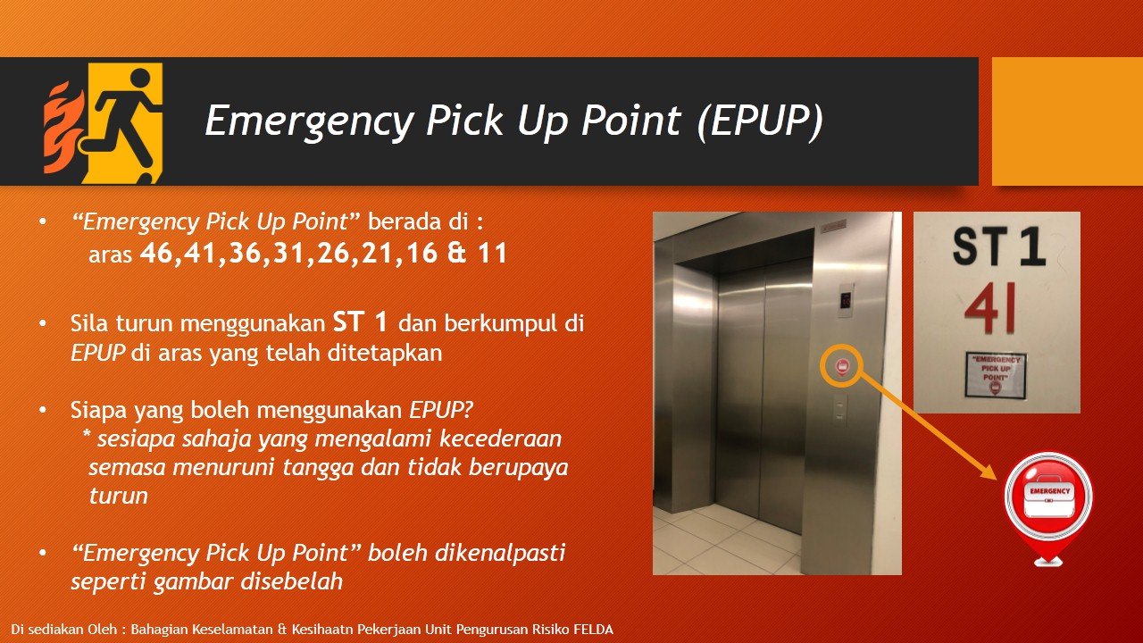 Emergency Pick Up Point (EPUP)
